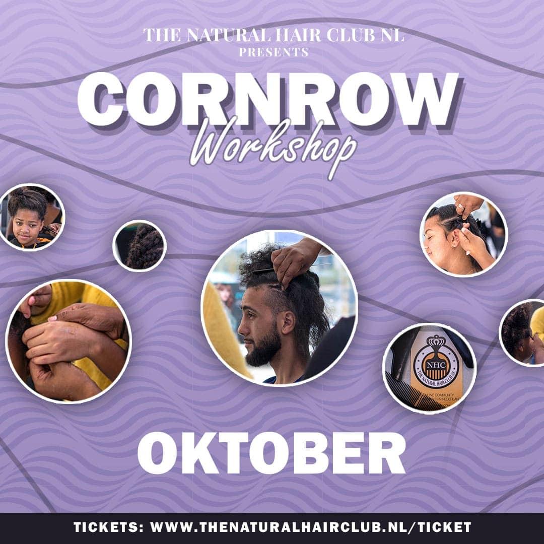 Cornrow Workshop NHC 5de editie IG Post 1 oktober